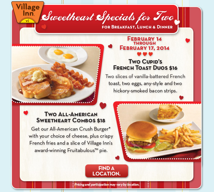 Sweetheart Specials for Two for Breakfast, Lunch & Dinner - February 14 through February 17, 2014